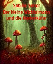 Fantastische Tiergeschichten - Der neugierige Zwerg/ Der kleine Buntspecht/Die hungrigen Marienkäfer