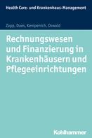 Winfried Zapp: Rechnungswesen und Finanzierung in Krankenhäusern und Pflegeeinrichtungen