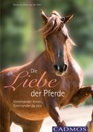Nanda van Gestel - van der Schel: Die Liebe der Pferde ★★★