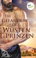 Nicole Jordan: Die Gefangene des Wüstenprinzen ★★★★