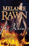 Melanie Rawn: Fire Raiser