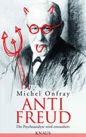 Michel Onfray: Anti Freud ★★★★