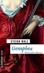 Genophea - Historischer Roman