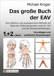 Das große Buch der EAV - Band 1 & 2 Grundlagen und praktischen Anwendungen