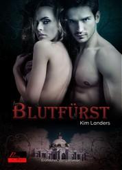 Blutfürst - Erotischer Vampirroman