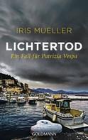 Iris Mueller: Lichtertod ★★★★