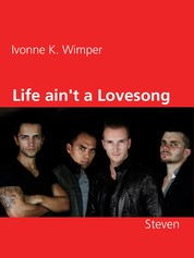 Life ain't a Lovesong - Steven