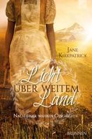 Jane Kirkpatrick: Licht über weitem Land ★★★★