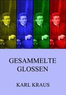 Karl Kraus: Gesammelte Glossen ★★★★★