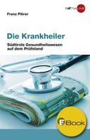 Franz Plörer: Die Krankheiler