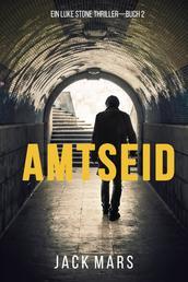 Amtseid (Ein Luke Stone Thriller—Buch 2)