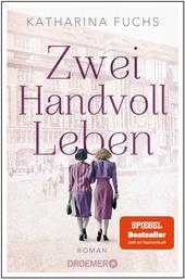 Zwei Handvoll Leben - Roman