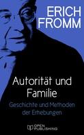 Erich Fromm: Autorität und Familie