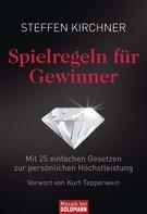 Steffen Kirchner: Spielregeln für Gewinner ★★★★