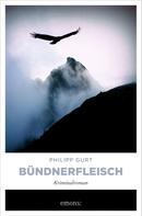 Philipp Gurt: Bündnerfleisch ★★★★