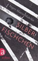 Inger-Maria Mahlke: Silberfischchen ★★★