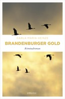 Carla Maria Heinze: Brandenburger Gold ★★★★