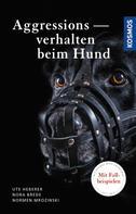 Ute Heberer: Aggressionsverhalten beim Hund