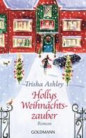 Trisha Ashley: Hollys Weihnachtszauber ★★★★
