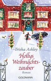 Hollys Weihnachtszauber - Roman
