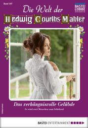 Die Welt der Hedwig Courths-Mahler 507 - Liebesroman - Das verhängnisvolle Gelübde
