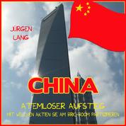 CHINA - Atemloser Aufstieg - Mit welchen Aktien Sie am BRIC-Boom partizipieren
