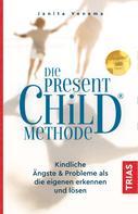 Janita Venema: Die PresentChild®-Methode