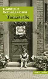 Tanzstraße - Roman