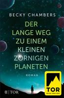 Becky Chambers: Der lange Weg zu einem kleinen zornigen Planeten ★★★★