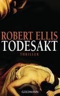 Robert Ellis: Todesakt ★★★★