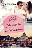 Lisa Torberg: PS: Ich will dich nicht verlieren ★★★★