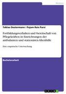 Tobias Oestermann: Fortbildungsverhalten und -bereitschaft von Pflegekräften in Einrichtungen der ambulanten und stationären Altenhilfe