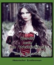 Gerold und die Weiblichkeit - Historischer Erotik-Roman