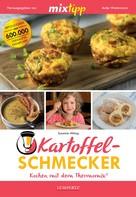 Susanne Mittag: MIXtipp Kartoffel-Schmecker ★★★★★
