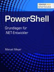 PowerShell - Grundlagen für .NET-Entwickler