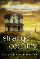 Deborah Coates: Strange Country