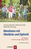 Thomas Reinehr: Abnehmen mit Obeldicks und OptimiX