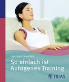 Daniel Wilk: So einfach ist Autogenes Training ★★★★