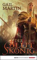 Gail Martin: Der Blutkönig ★★★★★