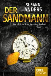 Der Sandmann - Die tödliche Spur des Adolf Seefeldt