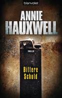 Annie Hauxwell: Bittere Schuld ★★★