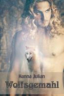Hanna Julian: Wolfsgemahl
