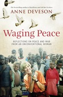 Anne Deveson: Waging Peace