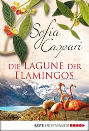 Die Lagune der Flamingos - Roman