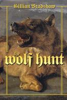 Gillian Bradshaw: The Wolf Hunt