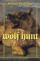 The Wolf Hunt - A Novel of The Crusades