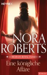 Cordina's Royal Family 1. Eine königliche Affäre