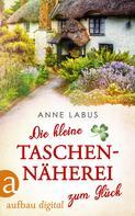 Anne Labus: Die kleine Taschennäherei zum Glück ★★★★