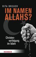 Rita Breuer: Im Namen Allahs? ★★★★