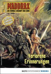 Maddrax 520 - Science-Fiction-Serie - Verlorene Erinnerungen